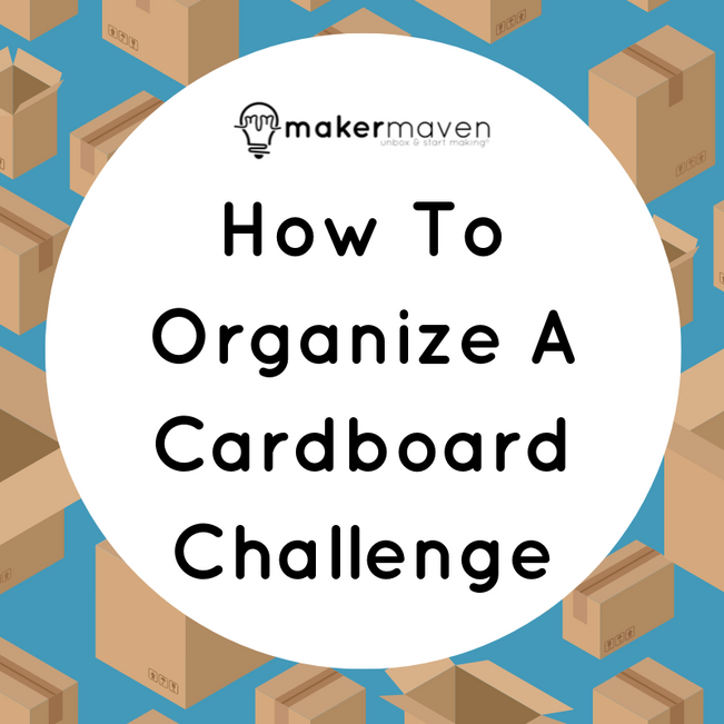 How To Organize A Cardboard Challenge