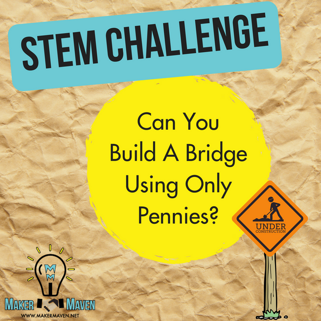 STEM Challenge - Can You  Build A Bridge Using Only Pennies?