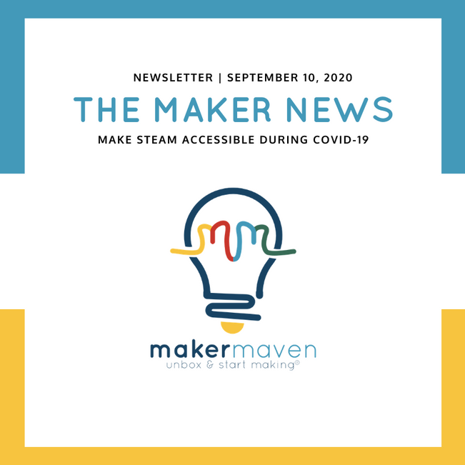 The Maker News: Make STEAM Accessible During COVID-19