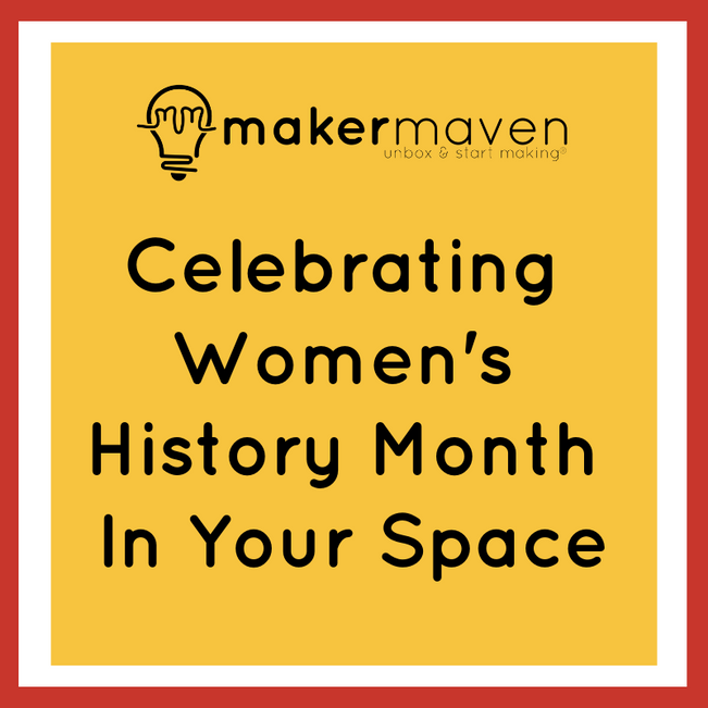 Celebrating Women's History Month In Your Space