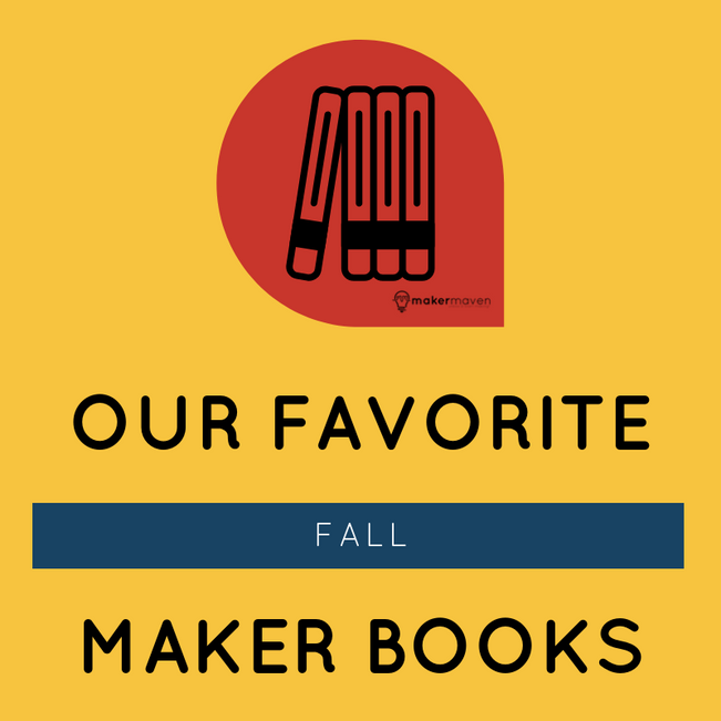 Our Favorite Fall Maker Books