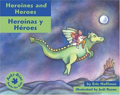 Eric Hoffman picture books Heroines and Heroes
