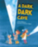 Eric Hoffman picture book Dark, Dark Cave