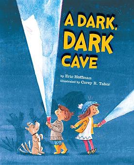 Eric Hoffman picture book A Dark, Dark Cave