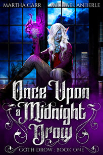 Once Upon a Midnight Drow by Martha Carr and Michael Anderle