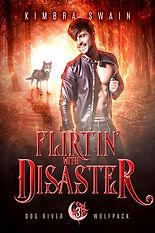 Flirtin with Disaster 6x9 ebook.jpg