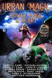 Urban Magic: Power, Magic, & Heart Anthology - Various Authors