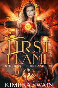 First Flame by Kimbra Swain