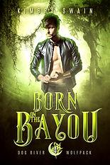 Born on the Bayou 6x9 ebook.jpg