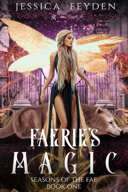 Faeries Magic by Jessica Feyden