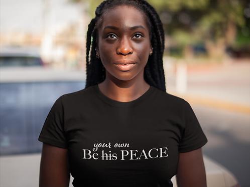 Your Own Peace Women's short sleeve t-shirt