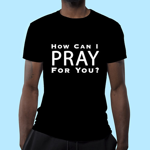 How Can I Pray For You