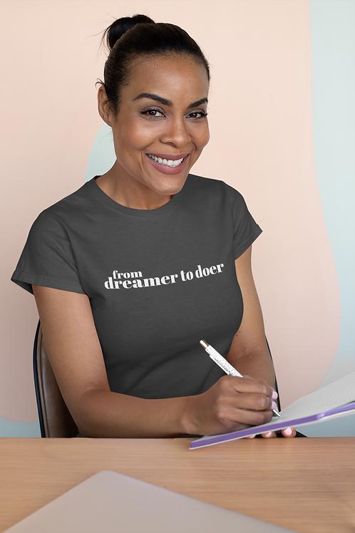 Dreamer to Doer Women's short sleeve t-shirt