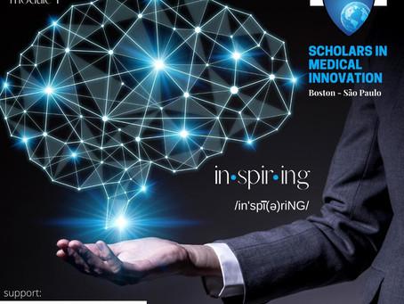Inspiring & Science of Innovation - 2020 Scholars in Medical Innovation