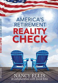 America's Retirement Reality Check by Nancy Ellis and David Ellis