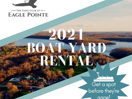 2021 Boat Yard Rental!