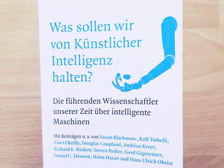 Was sollen wir von Künstlicher Intelligenz halten? - John Brockman (Hrsg.) #1book30quotes