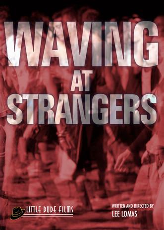 Waving at Strangers