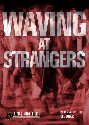 Waving at Strangers
