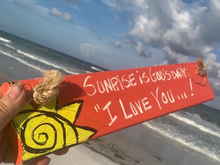 Sunset....Sunrise...is God's Daily I Love You RhondaK Original