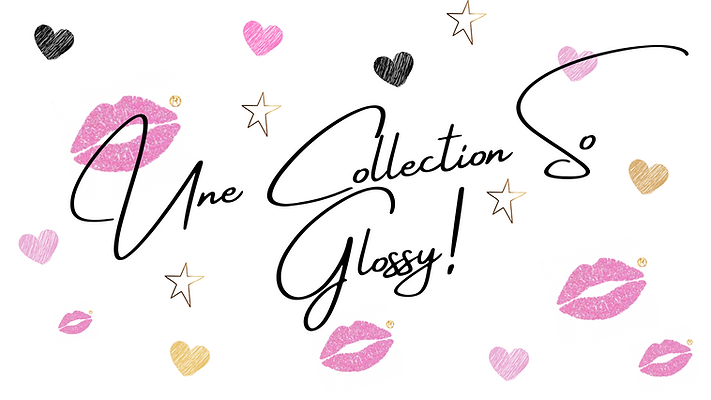Une Collection So Glossy!.png