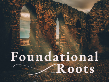 Foundational Roots