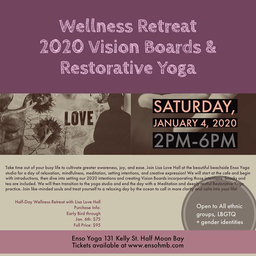 Half-Day Wellness Retreat - 2020 Vision Boards & Restorative Yoga