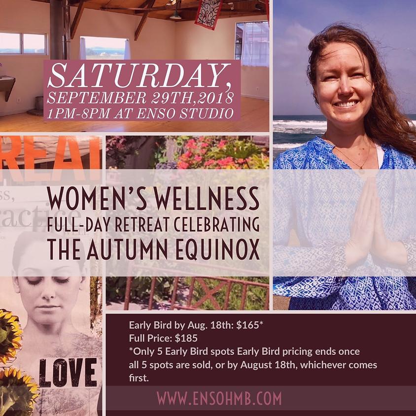 Women's Wellness Full-Day Retreat Celebrating the Autumn Equinox