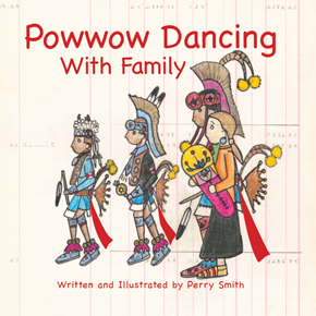 Powwow Dancing With Family, by Perry Smith