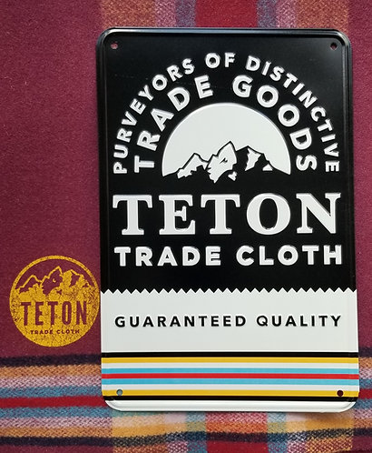 Teton Metal Sign