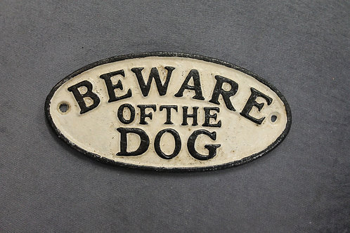 Beware of the dog cast iron sign.