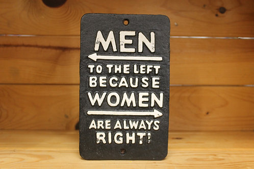 Men to the left.... Cast Iron Sign