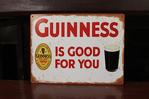 Guinness is good for you. (Metal reproduction sign)