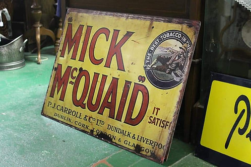 Much McQuaid metal sign