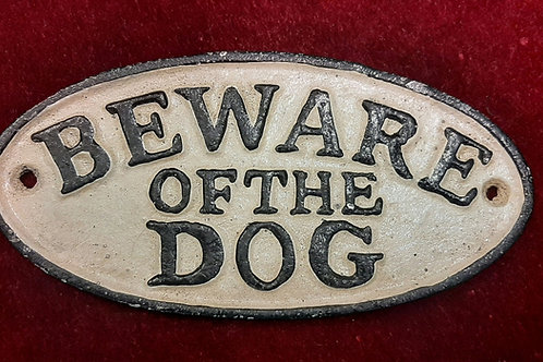 Beware of the dog cast iron sign🐶🐾