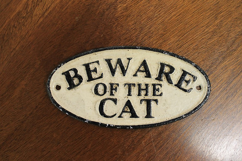Beware of the cat (Cast Iron Sign)
