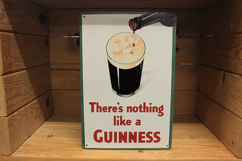 Nothing like a Guinness metal sign (Reproduction)