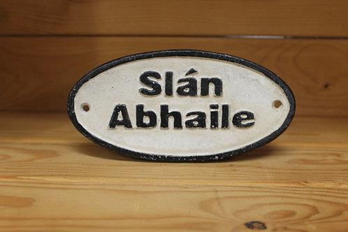 Slán Abhaile (Small) Cast Iron Sign