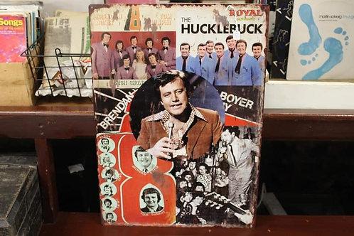 Brendan Boyer Hucklebuck Metal sign (Reproduction)