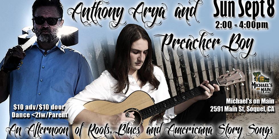 Anthony Arya & Preacher Boy: Live at Michael's on Main