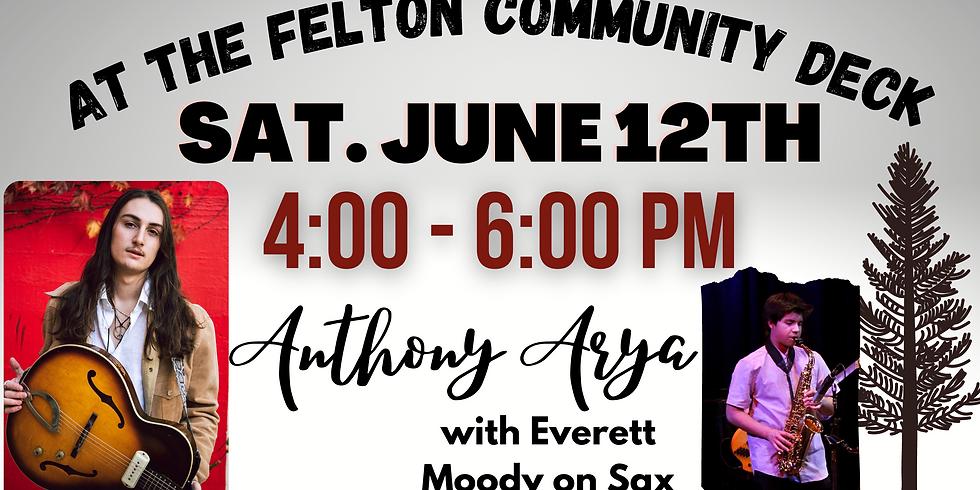 Anthony Arya at the Felton Community Deck