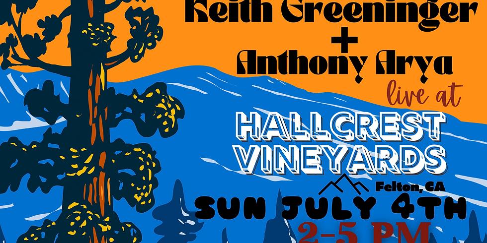 Anthony Arya & Keith Greeninger - 4th of July Live at Hallcrest Vineyards