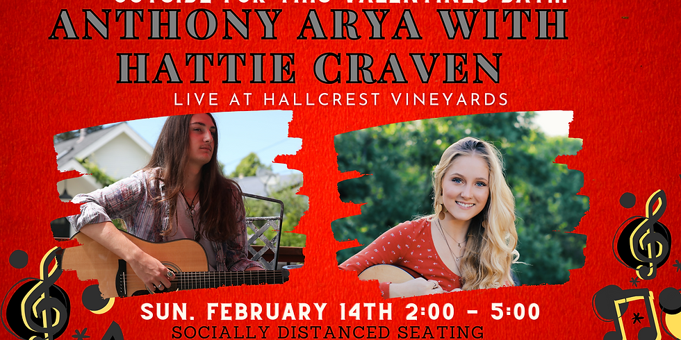 Valentines Day with Anthony Arya & Hattie Craven - Live at Hallcrest Vineyards
