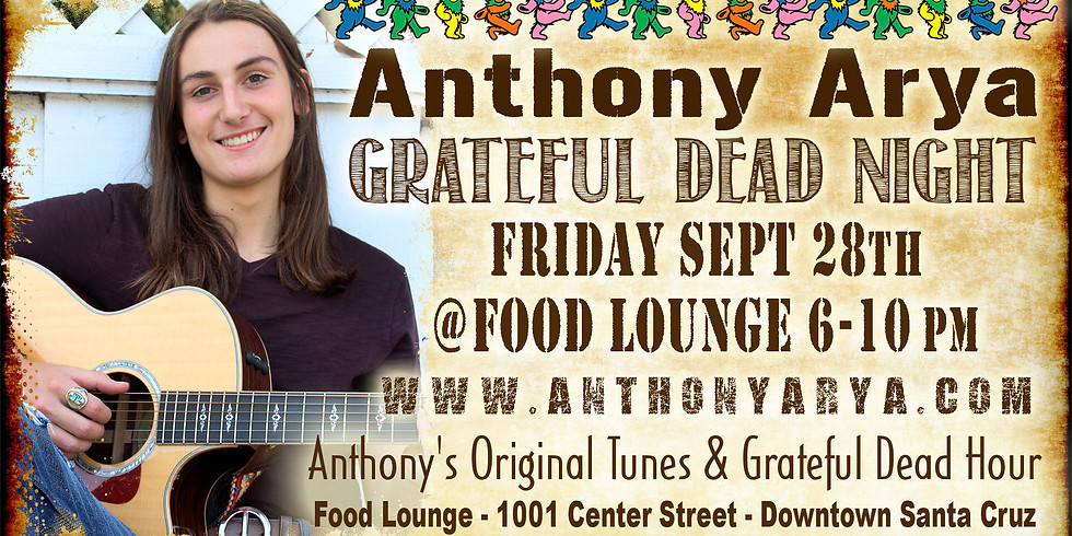 Anthony Arya Grateful Dead Night - Live at the Food Lounge