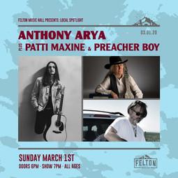 Anthony Arya, Preacher Boy, Patti Maxine