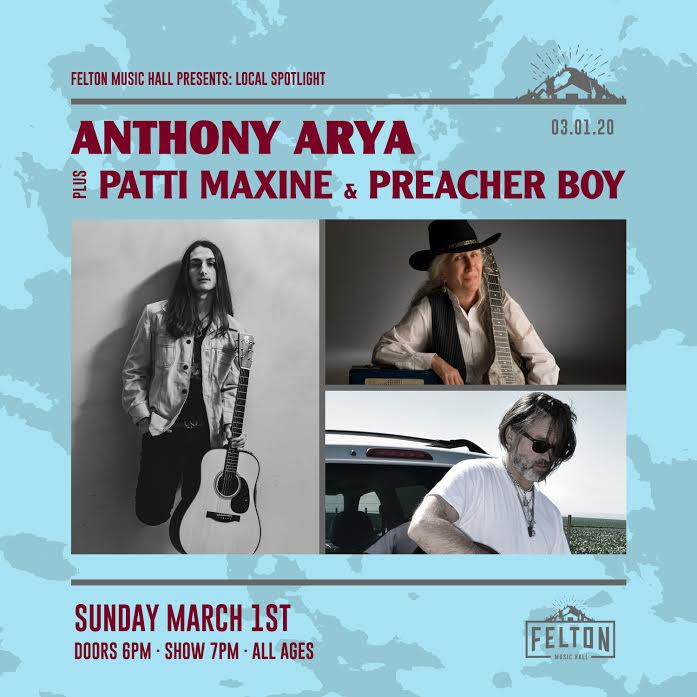 Anthony Arya, Preacher Boy, Patti Maxine