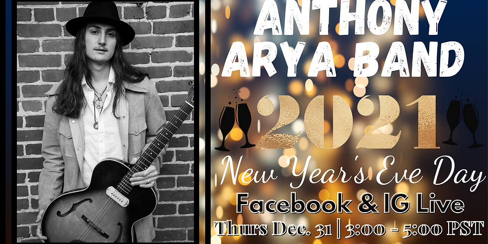 Anthony Arya Band: Live for New Year's Eve Day