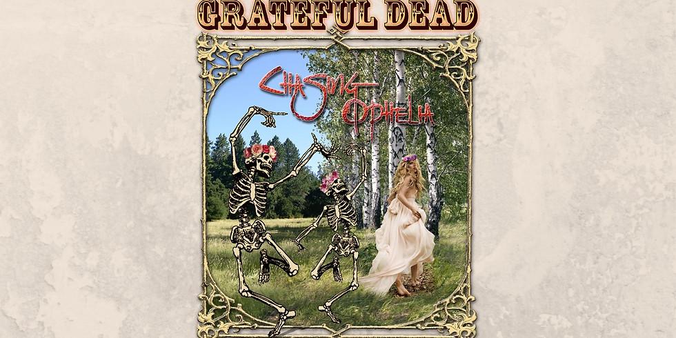 Anthony Arya w/ Chasing Ophelia Grateful Dead Livestream