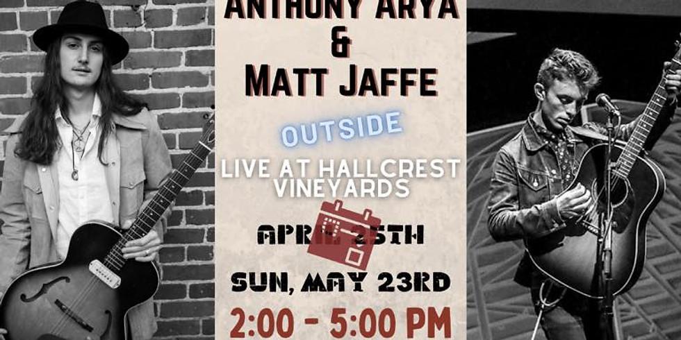 RESCHEDULED: Anthony Arya & Matt Jaffe - Live at Hallcrest Vineyards