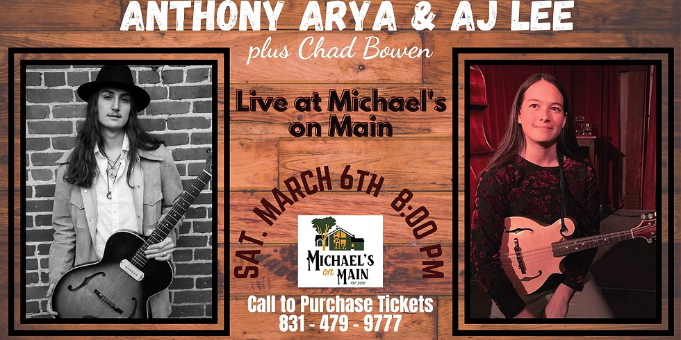 Anthony Arya & AJ Lee - Live at Michael's on Main